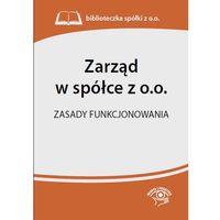 Zarząd w spółce z o.o.. Zasady funkcjonowania, Oficyna Prawa Polskiego