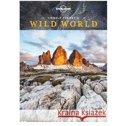 Lonely Planet's Wild World (Lonely Planet)