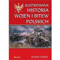 HISTORIA WOJEN I BITEW POLSKICH, MAREK GĘDEK