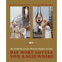 Das worth Gottes von Łagiewniki. (w języku niemieckim)