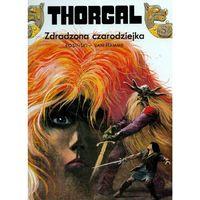 Thorgal. Tom 1. Zdradzona czarodziejka (48 str.)