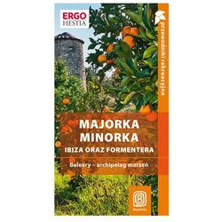 Majorka Minorka Ibiza oraz Formentera, książka w oprawie miękkej