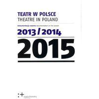 Teatr w Polsce 2015 (9788363276386)