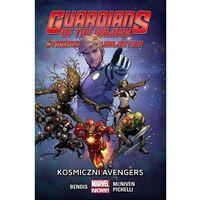 Guardians of the Galaxy. Strażnicy Galaktyki #01: Kosmiczni Avengers (9788328110625)