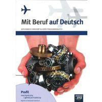 Mit Beruf auf Deutsch Język niemiecki zawodowy Podręcznik z ćwiczeniami (opr. miękka)