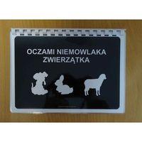 Oczami Niemowlaka Zwierzątka - książeczka karty kontrastowe dla niemowląt (9788365702470)