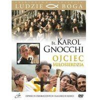 Praca zbiorowa Bł. karol gnocchi - ojciec miłosierdzia + film dvd (9788362377589)