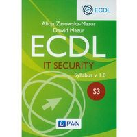 Ecdl. IT Security. Moduł S3. Syllabus v. 1.0 - Dawid Mazur