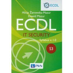 Ecdl. IT Security. Moduł S3. Syllabus v. 1.0 - Dawid Mazur, pozycja wydawnicza