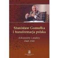 Stanisław Gomułka i transformacja polska