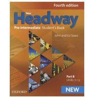 New Headway: Pre-Intermediate: Students Book B