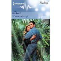 W sercu dżungli - Tina Beckett (160 str.)