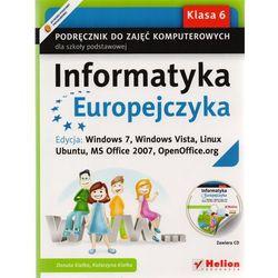 Informatyka Europejczyka. Podręcznik do zajęć komputerowych dla szkoły podstawowej, kl. 6. (Danuta Kiałka