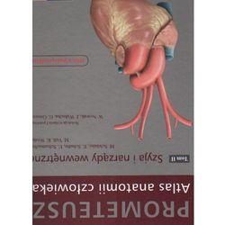 Atlas anatomii człowieka. Prometeusz. Tom 2 - szyja i narządy wewnętrzne
