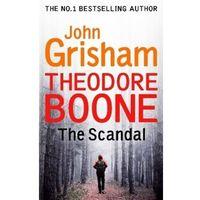 Theodore Boone: The Scandal (9781444767735)