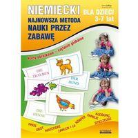 Niemiecki dla dzieci 3-7 lat Najnowsza metoda nauki przez zabawę (32 str.)