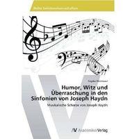 Humor, Witz und Überraschung in den Sinfonien von Joseph Haydn