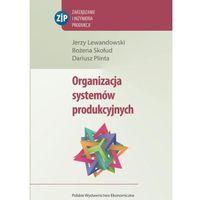 ORGANIZACJA SYSTEMÓW PRODUKCYJNYCH (347 str.)
