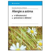 Alergie a astma v těhotenství, prevence v dětství Novák Jiří, Novotná Bronislava,