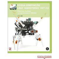 KSIĘGA ODKRYWCÓW LEGO MINDSTORMS NXT 2.0 (312 str.)