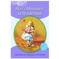 Macmillan English Explorers 5 Alice's Adventures in Wonderland
