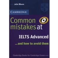 Common mistakes at IELTS Advance, Julie Moore