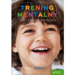 Trening mentalny Gry i zabawy dla dzieci, pozycja wydawnicza