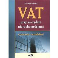 VAT przy zarządzie nieruchomościami. Wyjaśnienia z przykładami.