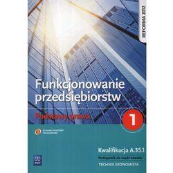 Funkcjonowanie przedsiębiorstw Podstawy prawa 1 Podręcznik, pozycja wydawnicza
