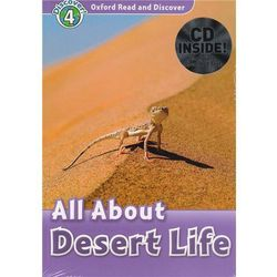 Oxford Read and Discover: Level 4: All About Desert Life Audio CD Pack, pozycja wydawnicza