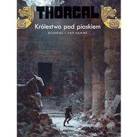 Thorgal - Tom 26 - Królestwo Pod Piaskiem