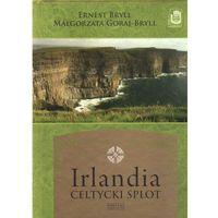 Irlandia. Celtycki splot. (Zysk i S-ka)