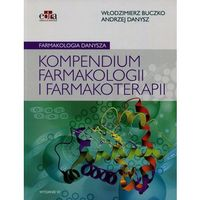 Farmakologia Danysza Kompendium farmakologii i farmakoterapii (9788365373274)
