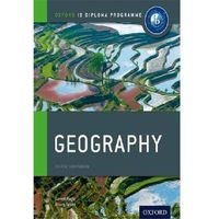 IB Diploma Course Companion: Geography 2012