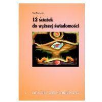 12 ścieżek do wyższej świadomości