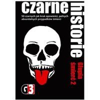 G3 Czarne historie - Głupia śmierć 2