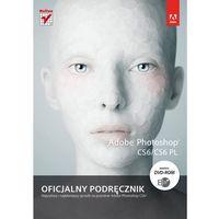 Adobe Photoshop CS6/CS6 PL. Oficjalny podręcznik (2013)