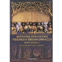 Historia społeczna późnego średniowiecza (9788371817151)