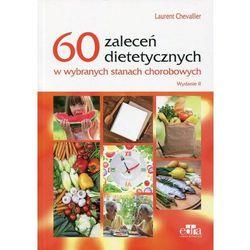 60 zaleceń dietetycznych w wybranych stanach chorobowych, pozycja wydawnicza