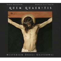 QUEM QUAERITIS - Misterium Drogi Krzyżowej