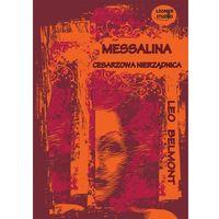 Messalina. Cesarzowa nierządnica. Książka audio CD MP3 - Leo Belmont (9788362797721)