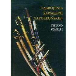 Uzbrojenie Kawalerii Napoleońskiej, książka w oprawie twardej