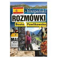 Rozmówki hiszpański - Beata Pawlikowska, Beata Pawlikowska