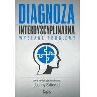 Diagnoza interdyscyplinarna (9788380953093)
