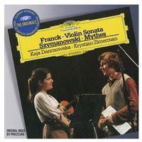 Franck: Violin Sonata, Szymanowski: Mythes - Kaja Danczowska, Krystian Zimerman