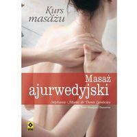 Kurs masażu Masaż ajurwedyjski, oprawa miękka