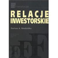 Relacje inwestorskie - Dariusz Niedziółka, Wydawnictwo Naukowe PWN