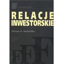 Relacje inwestorskie - Dariusz Niedziółka (ilość stron 78)