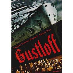 Gustloff (Rainer Berg, Tatjana hrabina Donhoff)