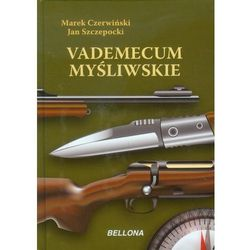 Vademecum myśliwskie (Czerwiński Marek, Szczepocki Jan)